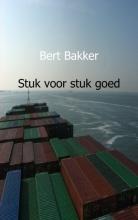 Bert  Bakker Stuk voor stuk goed