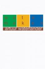 Artuur  Waterlander Water maken