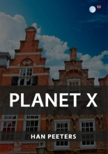 Han Peeters , Planet X