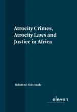 Babafemi Akinrinade , Atrocity Crimes, Atrocity Laws and Justice in Africa