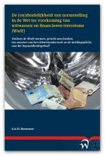 Gijs A.F.J. Bronzwaer , De (on)duidelijkheid van normstelling in de Wet ter voorkoming van witwassen en financieren terrorisme (Wwft)