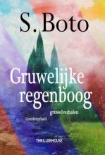 S. Boto , Gruwelijke regenboog