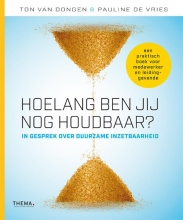 Pauline de Vries Ton van Dongen, Hoelang ben jij nog houdbaar?