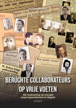 Jochem Botman , Beruchte collaborateurs op vrije voeten