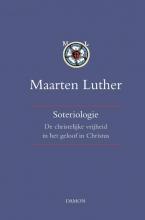 Maarten  Luther Soteriologie II