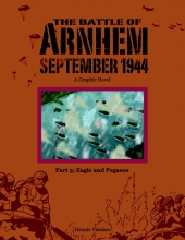 Hennie  Vaessen The Battle of Arnhem September 1944 Eagle and Pegasus