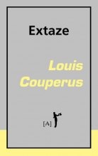 Louis Couperus , Extaze