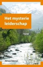 Adriaan Bekman , Het mysterie leiderschap
