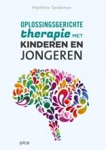 Matthew  Selekman Oplossingsgerichte therapie met kinderen en jongeren