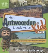 Ken  Ham, Bodie  Hodge Antwoordenboek voor Kids 5