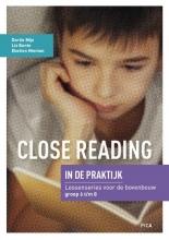 Ebelien Nieman Dortie Mijs  Liz Bunte, Close Reading in de praktijk Bovenbouw