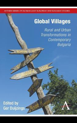 Ger Duijzings,Global Villages