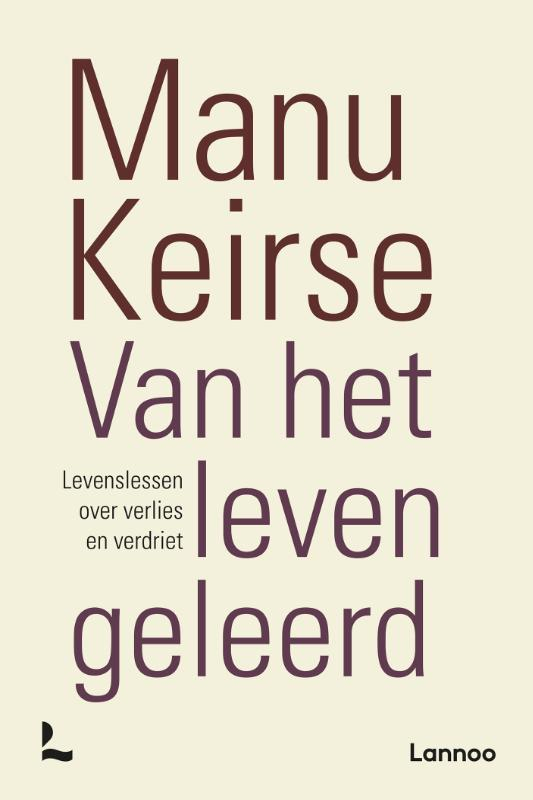 Manu Keirse,Van het leven geleerd