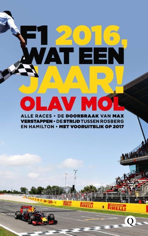 Olav Mol,F1 2016, wat een jaar!