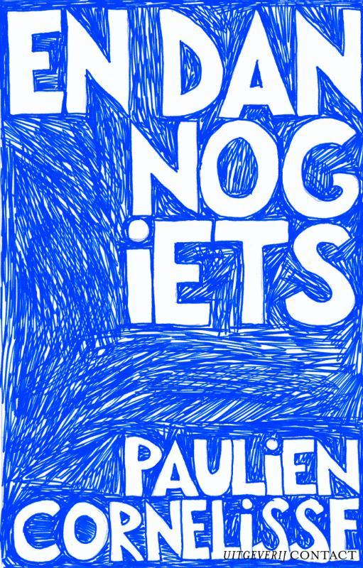 Paulien Cornelisse,En dan nog iets