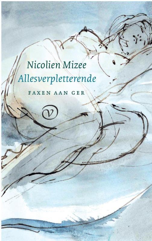 Nicolien Mizee,Allesverpletterende