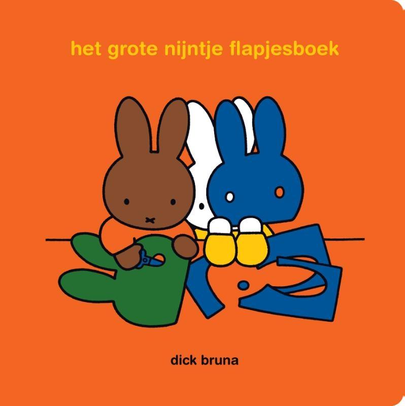 Dick Bruna,het grote nijntje flapjesboek