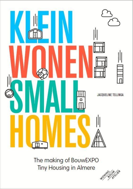 Jacqueline  Tellinga,Klein Wonen/Small Homes