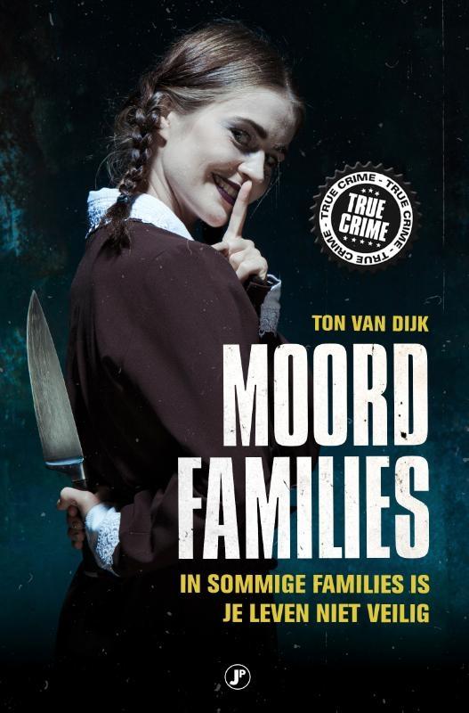 Ton van Dijk,Moordfamilies