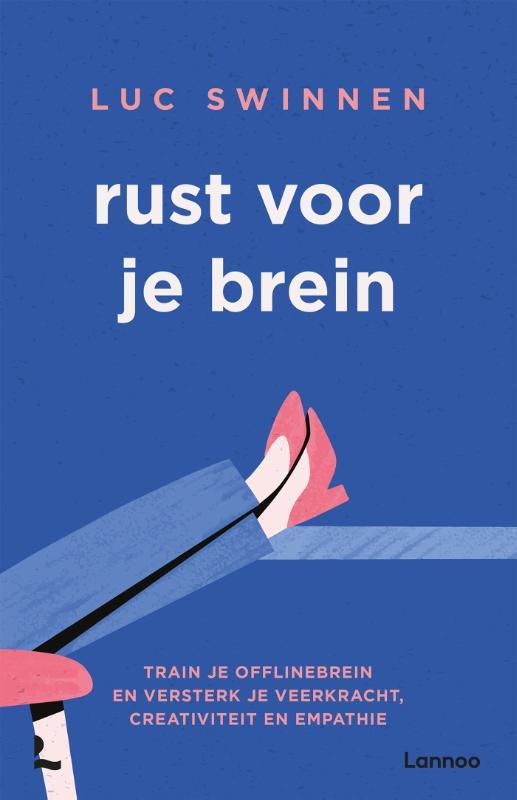 Luc Swinnen,Rust voor je brein