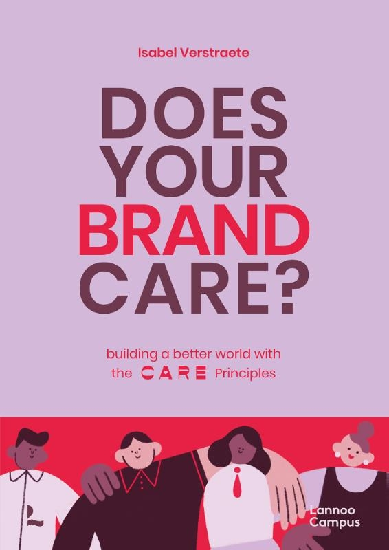 Isabel Verstraete,Does Your Brand Care?