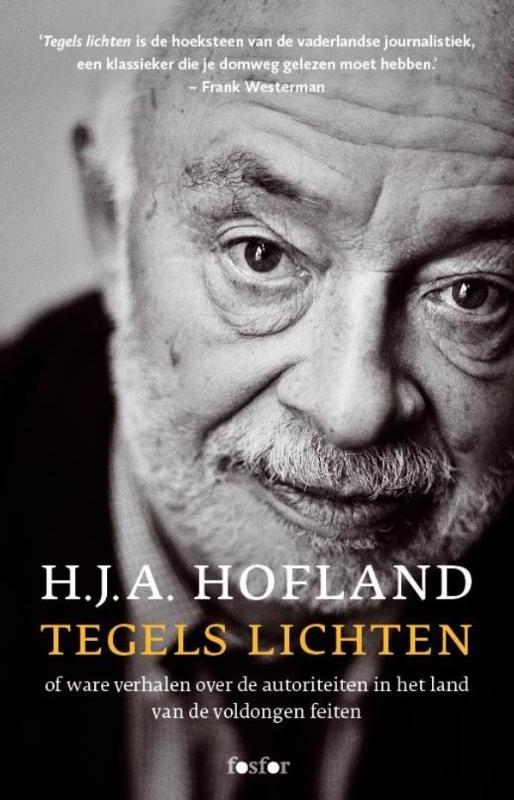 H.J.A. Hofland,Tegels lichten