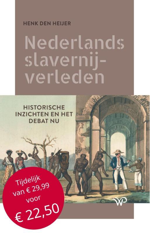 Henk den Heijer,Nederlands slavernijverleden