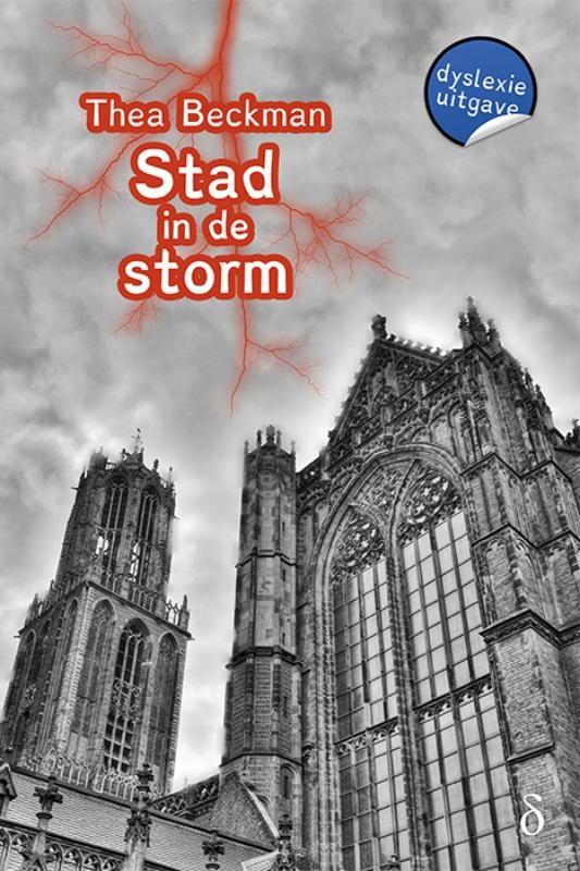 Thea Beckman,Stad in de storm