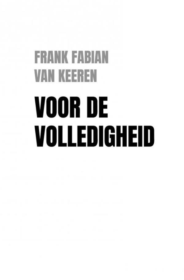 Frank Fabian Van Keeren,Voor de volledigheid