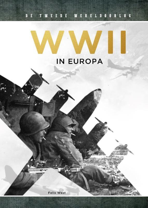 Felix West,WWII in Europa