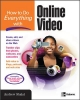 Shalat, Andrew,How to Do Everything with Online Video