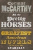 Mccarthy, Cormac,All the Pretty Horses