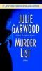 Garwood, Julie,Murder List