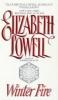 Lowell, Elizabeth,Winter Fire