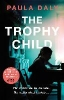 Paula Daly,The Trophy Child