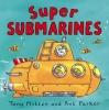 Mitton, Tony,Super Submarines