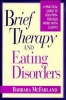 McFarland, Barbara,Brief Therapy and Eating Disorders