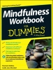 Alidina, Shamash,Mindfulness Workbook for Dummies