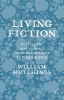 Hutchings, William,Living Fiction