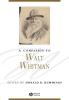 Kummings, Donald D.,A Companion to Walt Whitman