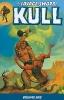 Thomas, Roy,Savage Sword of Kull Volume 1 TP