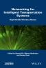 Hilt, Benoit,Networking Simulation for Intelligent Transportation Systems