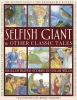 Wilde, Oscar,The Selfish Giant & Other Classic Tales