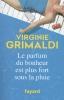 Grimaldi, Virginie,Le parfum du bonheur est plus fort sous la pluie