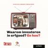 Hilde Plas, Gregory Vercauteren,Waarom investeren in erfgoed? En hoe?