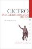 Cicero, Marcus Tullius,Die Catilinarischen Reden