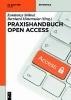 ,Praxishandbuch Open Access