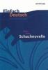 Zweig, Stefan,Schachnovelle: Gymnasiale Oberstufe