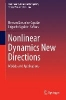 Nonlinear Dynamics New Directions,Models and Applications