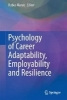 ,Psychology of Career Adaptability, Employability and Resilience